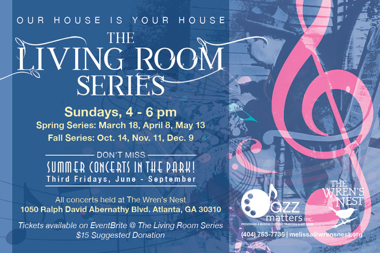 Superb The Wrenu0027s Nest, Atlantau0027s Beloved Historic House Museum, Is Partnering  With Jazz Matters, Inc., To Present The Living Room Concerts Series.